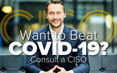 Want to Beat COVID-19? Consult a CISO