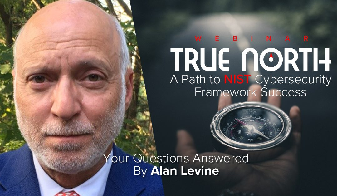Alan Levine Answers Your NIST CSF Questions