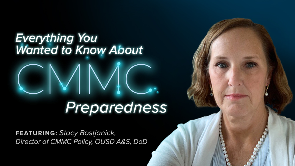 Everything You Wanted to Know About CMMC Preparedness