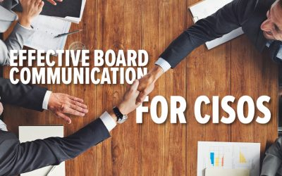 Effective Board Communication for CISOs