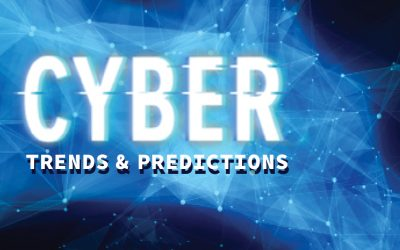 Cyber Trends & Predictions