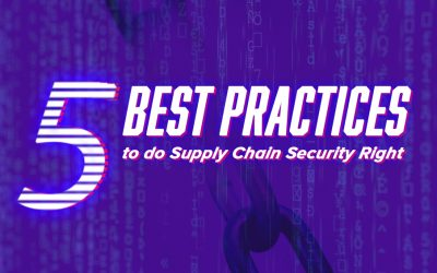 Five Best Practices to do Supply Chain Security Right